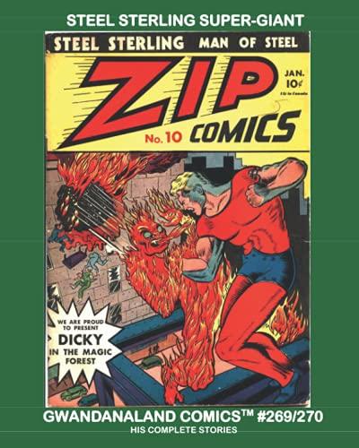 Steel Sterling Super-Giant: Gwandanaland Comics #269/270 --...