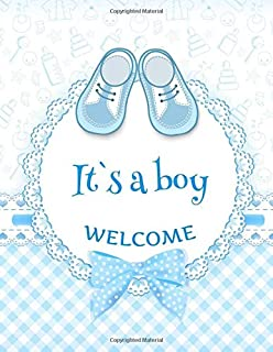 It's A Boy Welcome: Baby Shower Guest Book Sign In/Guest Registry with Gift Log, Free Layout  Message For Family and Frien...
