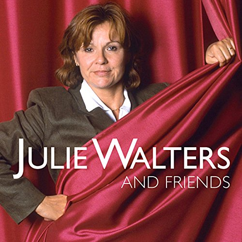 Julie Walters and Friends audiobook cover art