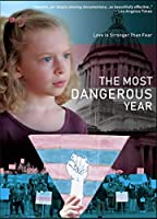 Most Dangerous Year [DVD]