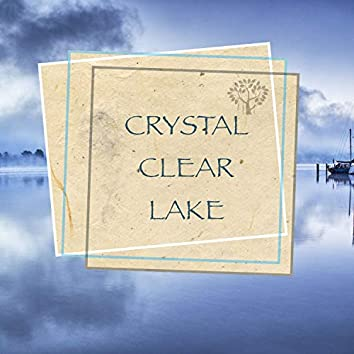 Crystal Clear Lake