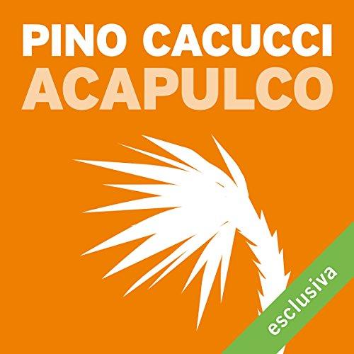 Acapulco  Audiolibri