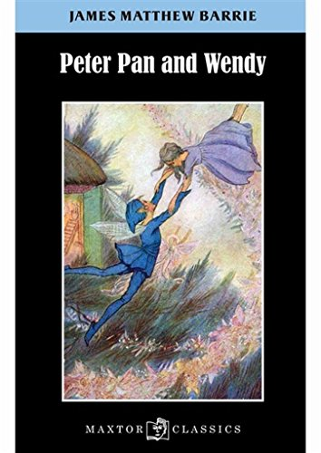 Peter Pan and Wendy (Maxtor Classics)