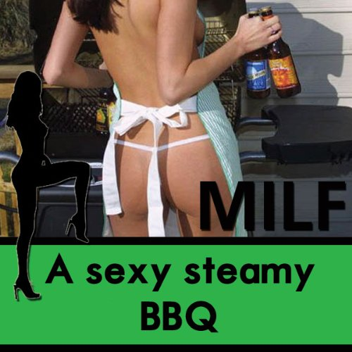 A Sexy Steamy BBQ audiobook cover art