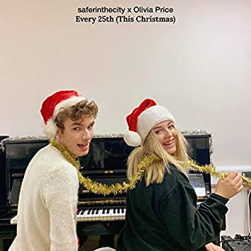 Every 25th (This Christmas) [feat. Olivia Price]