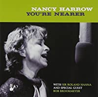 You're Nearer by NANCY HARROW (1998-05-05)