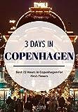 3 Days in Copenhagen: Copenhagen Travel Guide – Best 72 Hours in Copenhagen for First-Timers