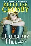 Blueberry Hill: A Family Saga