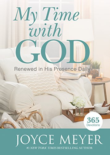 My Time with God: Renewed in His Presence Daily (English Edition)