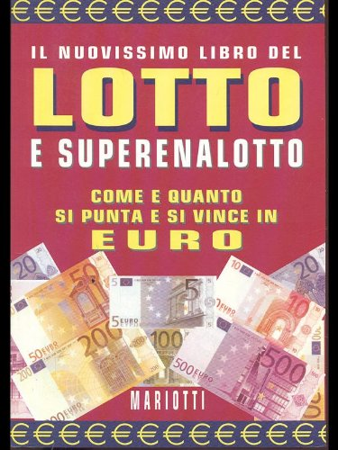 Nuovissimo libro del lotto e superenalotto