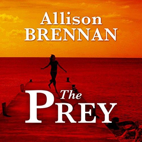 The Prey     A Novel              Autor:                                                                                                                                 Allison Brennan                               Sprecher:                                                                                                                                 Gwen Hughes                      Spieldauer: 12 Std. und 12 Min.     2 Bewertungen     Gesamt 3,0