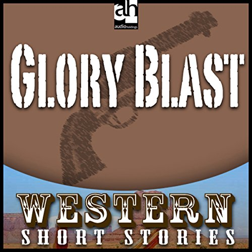 Glory Blast audiobook cover art