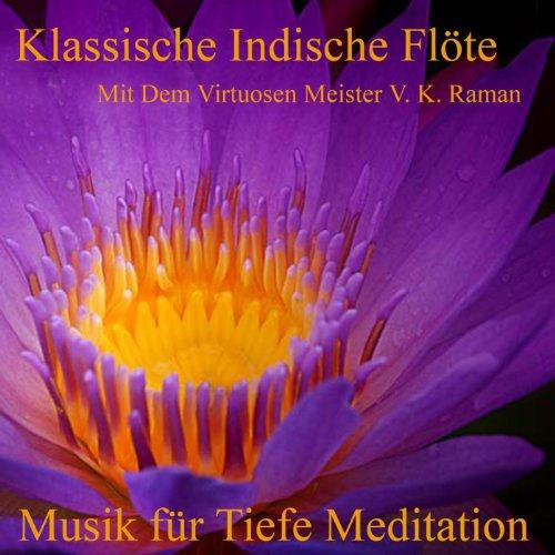 Klassische Indische Flöte Mit Dem Virtuosen Meister V. K. Raman, Massage Spa Entspannung