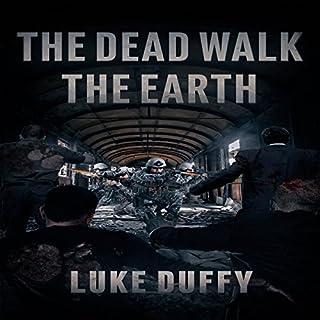 The Dead Walk the Earth, Volume 1 cover art