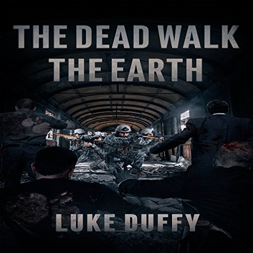 The Dead Walk the Earth, Volume 1 cover art