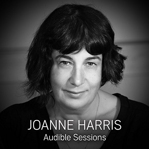 FREE: Audible Sessions with Joanne Harris audiobook cover art