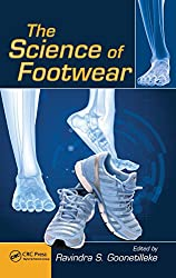 The Science of Footwear (Human Factors and Ergonomics) Hardcover – November 6, 2012 by Ravindra S. Goonetilleke (Editor)