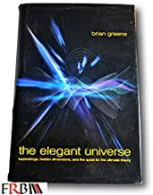 Rare Elegant Universe: Superstrings, Hidden Dimensions, Quest for Ultimate Theory HC