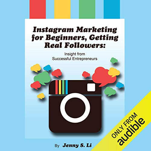 Instagram Marketing for Beginners, Getting Real Followers cover art