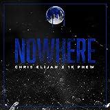 Nowhere (feat. 1k Phew)