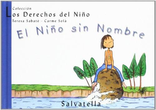 El Niño sin Nombre: Los Derechos del Niño 3
