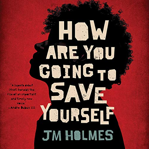How Are You Going to Save Yourself audiobook cover art
