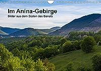 Im Anina-Gebirge - Bilder aus dem Sueden des Banats (Wandkalender 2022 DIN A4 quer): Zauberhafte Landschaft im Suedwesten Rumaeniens. (Monatskalender, 14 Seiten )