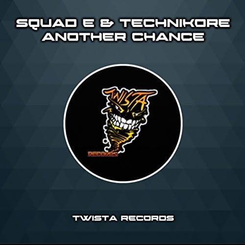 Squad-E & Technikore