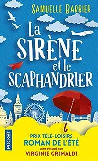 La sirène et le scaphandrier par Samuelle Barbier