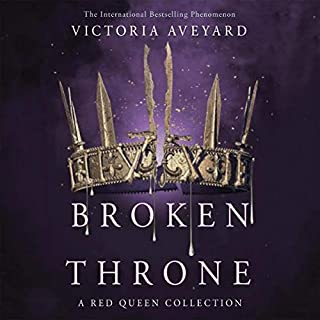 Broken Throne                   By:                                                                                                                                 Victoria Aveyard                           Length: 15 hrs     Not rated yet     Overall 0.0