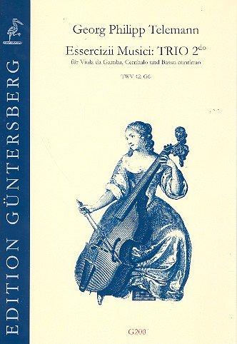 Essercizii musici - Trio Nr.2 TWV42:G6 : für Viola da gamba, Cembalo und Bc Partitur und Stimmen (Bc nicht ausgetzt)