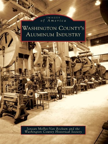 Washington County's Aluminum Industry (Images of America) (English Edition)