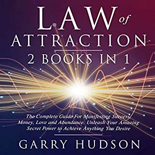 Law of Attraction: The Complete Guide for Manifesting Success, Money, Love and Abundance cover art
