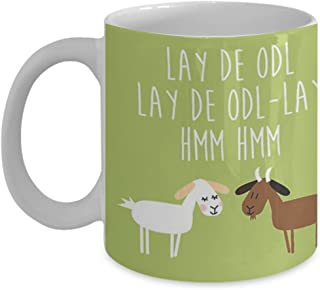 Sound of music goat herd - Coffee Mug, Tea Cup, Funny, Quote, Gift Idea for Him or Her, Women and Mother, Father's Day, Sister, Brother, Girlfriend, Boyfriend