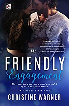 A Friendly Engagement (Friends First Book 1) by [Christine Warner]