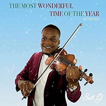 The Most Wonderful Time of the Year (Revisited)