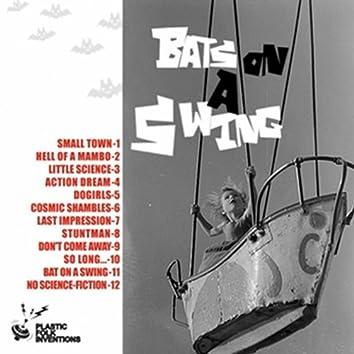 Bats On a Swing