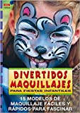 Serie Maquillaje nº 2. DIVERTIDOS MAQUILLAJES PARA FIESTAS INFANTILES (Cp - Serie Maquillaje) - 9788495873378