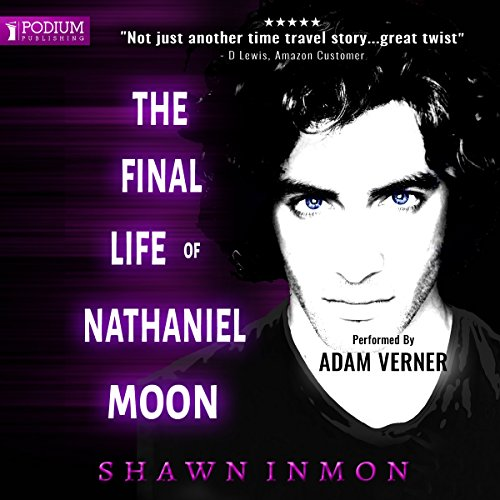 Page de couverture de The Final Life of Nathaniel Moon