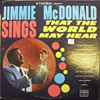Sings That The World May Hear - Jimmie McDonald LP