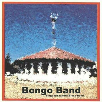 Bongo Band Sings Alexandra Brass Band