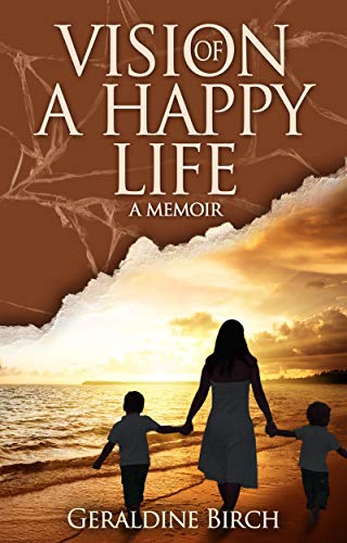 Vision of a Happy Life: A Memoir (English Edition)