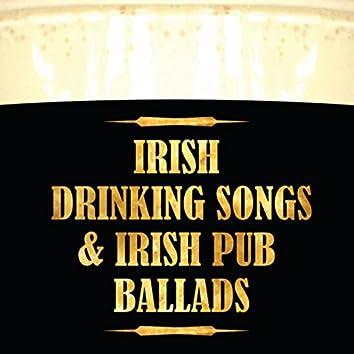 Irish Drinking Songs & Irish Pub Ballads