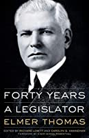 Forty Years a Legislator