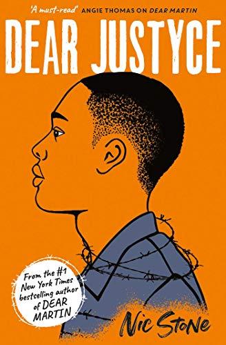 Dear Justyce (Dear Martin 2) by [Nic Stone]
