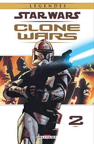 Star Wars - Clone Wars T02. NED : Victoires & Sacrifices