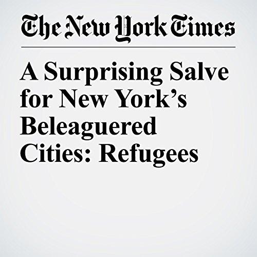 A Surprising Salve for New York's Beleaguered Cities: Refugees copertina