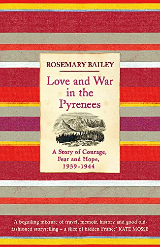 Love And War In The Pyrenees: A Story Of