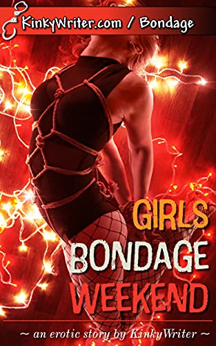 Girls Bondage Weekend
