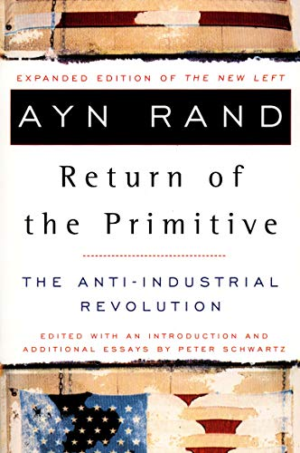 Return of the Primitive: the Anti-Industrial Revolution: The Anti-Industrial Revolution